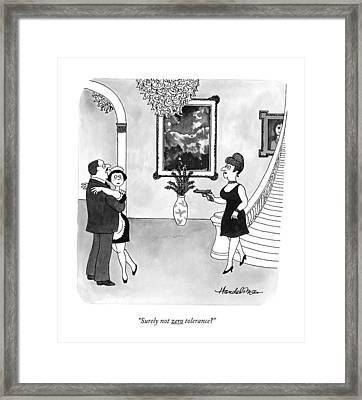 Surely Not Zero Tolerance? Framed Print by J.B. Handelsman