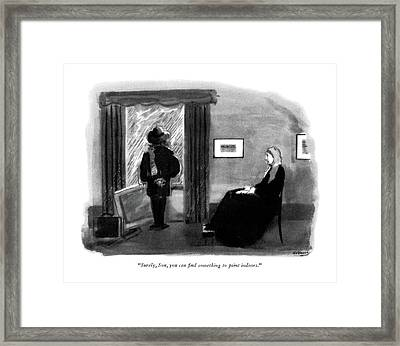 Surely, Son, You Can Find Something To Paint Framed Print by Anatol Kovarsky