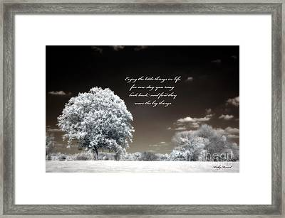 Surreal Infrared Trees With Inspirational Message  Framed Print by Kathy Fornal