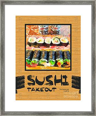 Sushi Takeout You Know You Want It Japanese Food Framed Print by Beverly Claire Kaiya