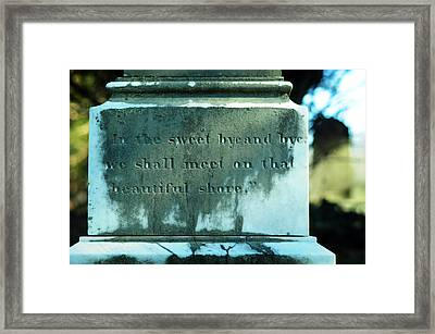 Sweet Bye And Bye Framed Print
