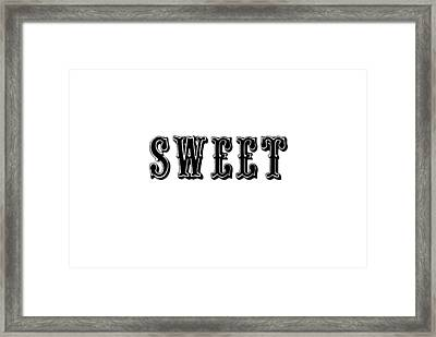 Sweet In Black Framed Print by Chastity Hoff