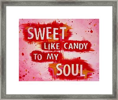 Sweet Like Candy Dmb Art Framed Print