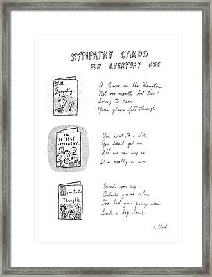 Sympathy Cards For Everyday Use Framed Print by Roz Chast