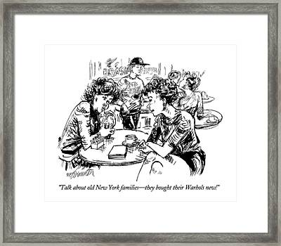 Talk About Old New York Families - They Bought Framed Print by William Hamilton