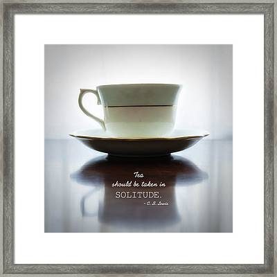 Tea Should Be Taken In Solitude Framed Print by Claire Carpenter