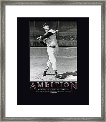Ted Williams Ambition Framed Print