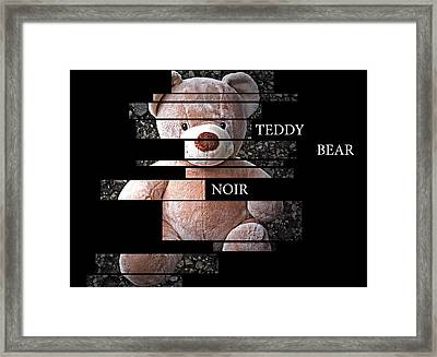 Teddy Bear Noir Framed Print by William Patrick