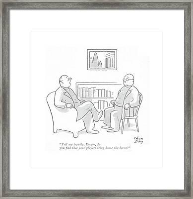 Tell Me Frankly Framed Print