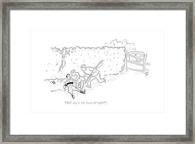 Tell Me, Is The Horse All Right? Framed Print