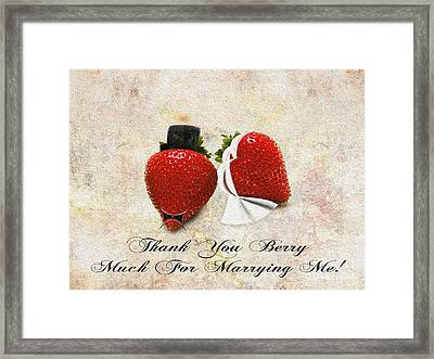 Thank You Berry Much For Marrying Me Framed Print