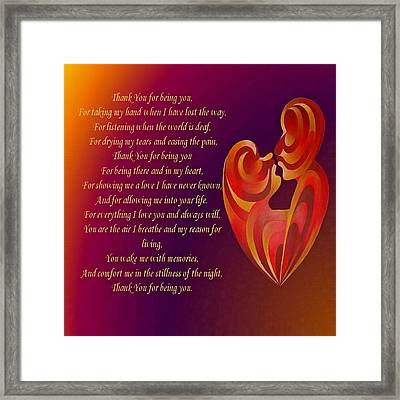Thank You For Being You Poetry  Framed Print