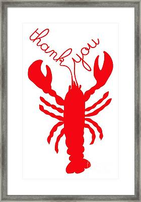 Thank You Lobster With Feelers Framed Print by Julie Knapp