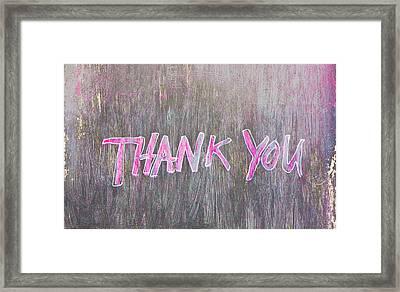 Thank You Framed Print by Tom Gowanlock