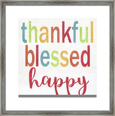 Thankful, Blessed, Happy Framed Print by Alli Rogosich