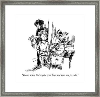 Thanks Again.  You've Got A Great House And A Fun Framed Print