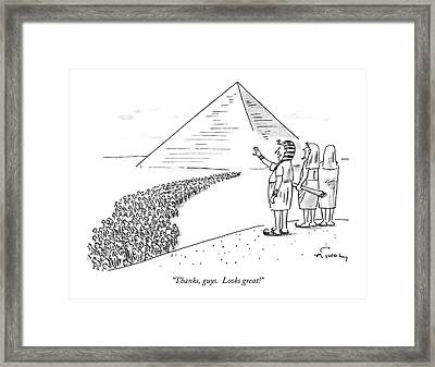 Thanks, Guys.  Looks Great! Framed Print by Mike Twohy