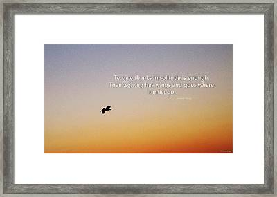 Thanksgiving Solitude Prayer - Inspiration Art  Framed Print by Sharon Cummings