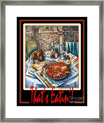 That's Eatin'  Framed Print by Dianne Parks