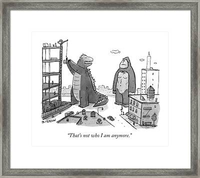 That's Not Who I Am Anymore Framed Print by Jason Patterson