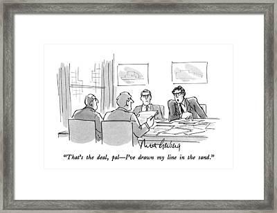 That's The Deal Framed Print by Mort Gerberg