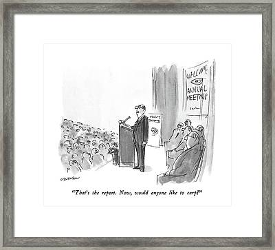 That's The Report.  Now Framed Print
