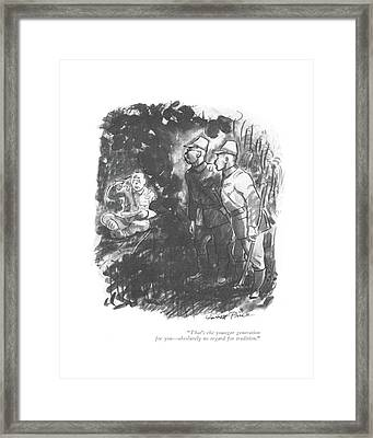 That's The Younger Generation For You - Framed Print