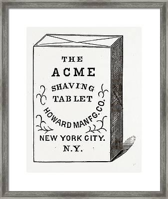 The Acme Shaving Tablet, Made Of Perfectly Pure Materials Framed Print by Litz Collection