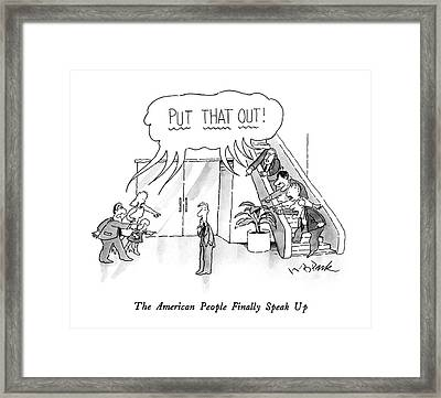 The American People Finally Speak Framed Print