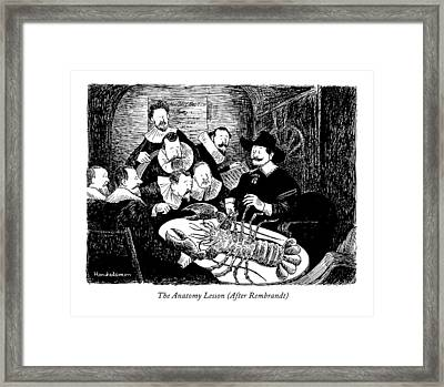 The Anatomy Lesson Framed Print by J.B. Handelsman