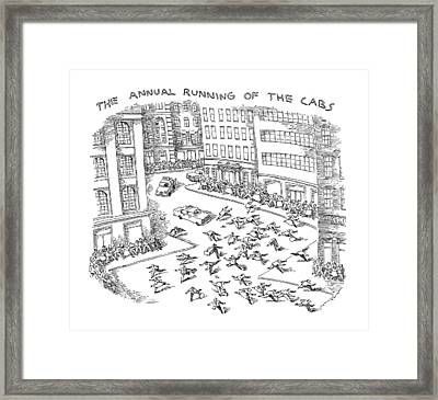 The Annual Running Of The Cabs Framed Print by John O'Brien