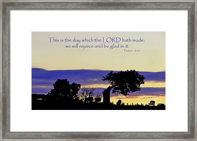 The Bible Psalm 118 24 Framed Print by Ron  Tackett