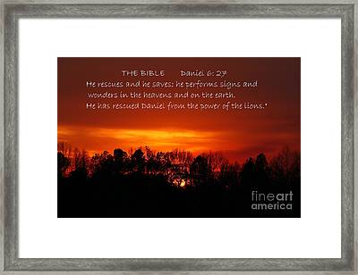 The Bibles Says.... Daniel 6 Vs 27 Niv Framed Print by Reid Callaway