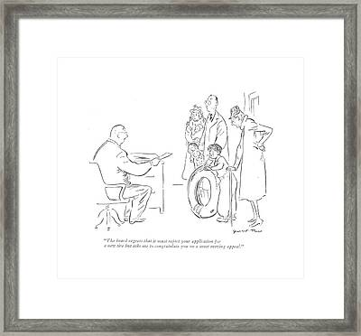 The Board Regrets That It Must Reject Framed Print