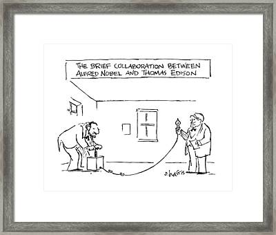 The Brief Collaboration Alfred Nobel And Thomas Framed Print by Sidney Harris
