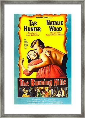 The Burning Hills, L-r Natalie Wood Framed Print by Everett