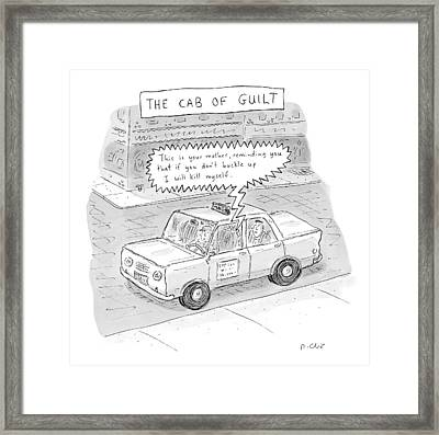 The Cab Of Guilt 'this Is Your Mother Framed Print