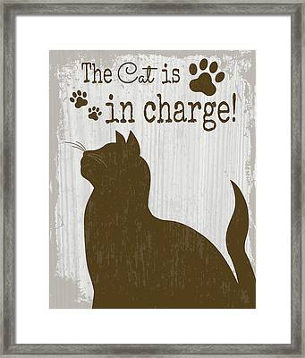 The Cat Is In Charge Framed Print