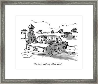 The Charge Is Driving Without A Tree Framed Print
