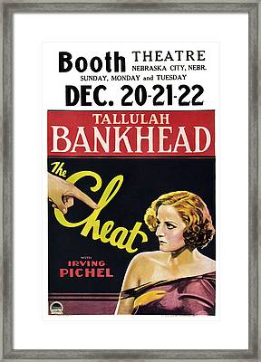The Cheat, Us Poster, Tallulah Framed Print by Everett