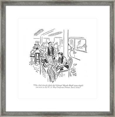 The Chief Doesn't Think This 'citizens' Morale Framed Print by Robert J. Day