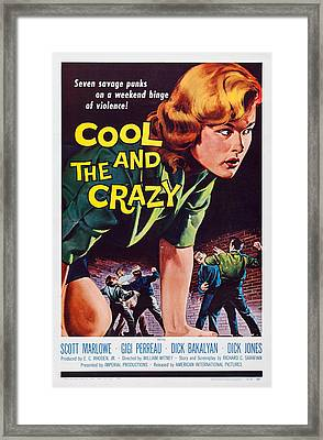 The Cool And The Crazy, Us Poster Art Framed Print by Everett