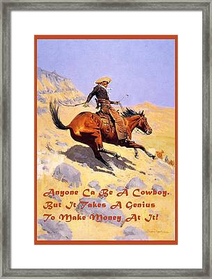 The Cowboy With Quote Framed Print