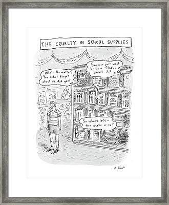 The Cruelty Of School Supplies Framed Print by Roz Chast
