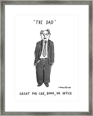The Dad Great For Car Framed Print