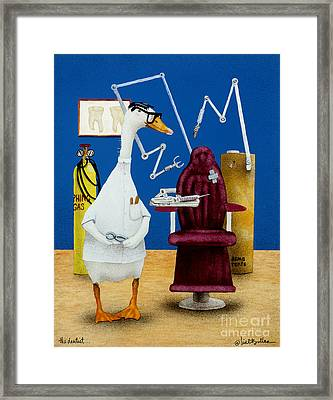The Dentist... Framed Print by Will Bullas