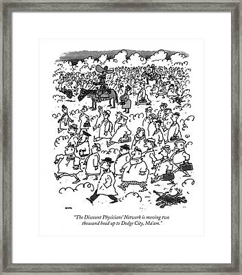 The Discount Physicians' Network Is Moving Two Framed Print