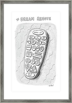 The Dream Remote Framed Print