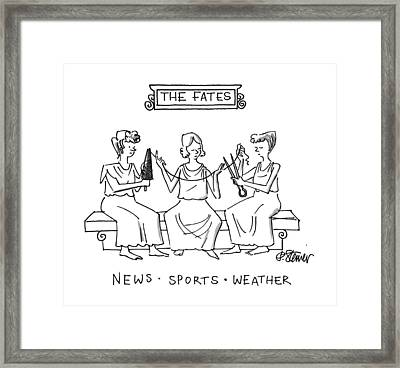 The Fates Framed Print by Peter Steiner