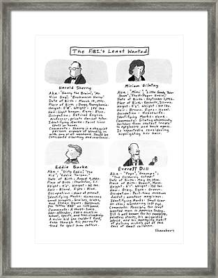 The F.b.i.'s Least Wanted Framed Print by Danny Shanahan